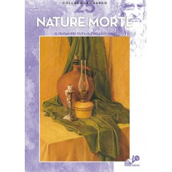 Nature morte - Collana Leonardo Album N. 25